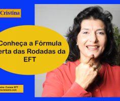 Conheça a melhor fórmula para a Rodada de EFT