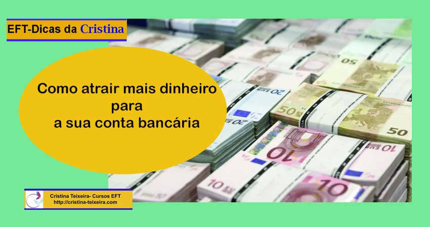 dinheiro para a sua conta bancária