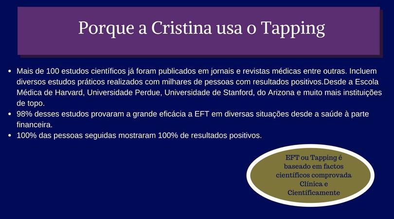 Porque a Cristina usa o Tapping