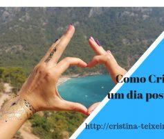 Como criar um dia positivo- Revelações da Cristina
