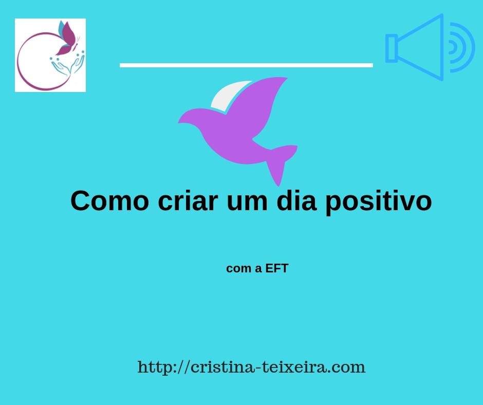 criar um dia positivo