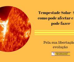 Tempestade Solar-Como afecta e o que pode fazer