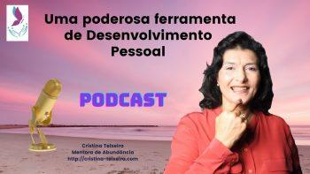Podcast-Uma Poderosa Ferramenta de Desenvolvimento Pessoal